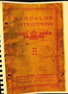 Hart-Parr Tractor Manual Of Instructions Tractors 12/24 -18/36- 28/ 50 68Pgs FSH