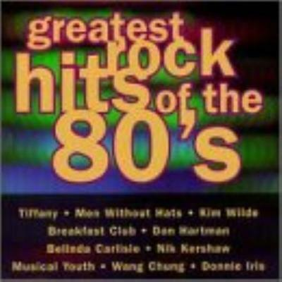 Various Artists : Greatest Rock Hits of the 80s CD