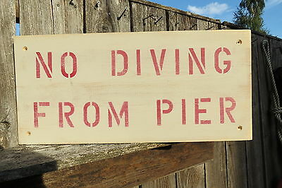 18 Inch Wood No Diving From Pier Hand Made Sign Nautical Seafood (#s581)