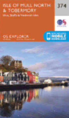 Isle of Mull North and Tobermory Explorer Map 374 Ordnance Survey 2015