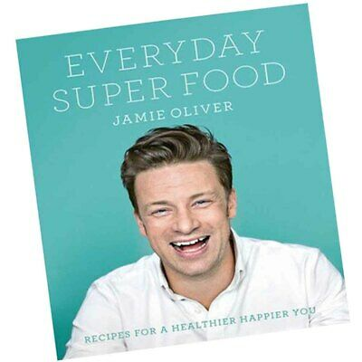 Everyday Super Food by Jamie Oliver 9780718181239 Healthy Recipes NEW Hardcover