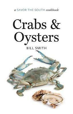 Crabs and Oysters: A Savor the South Cookbook: a Savor the South (R) cookbook by