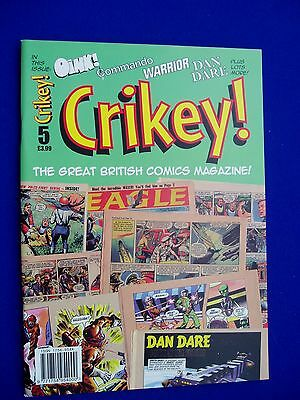 Crikey! 5 UK magazine devoted to UK published comics. New book.