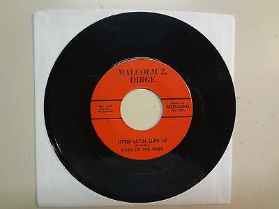 """DAYS OF THE WEEK: Little Latin Lupe Lu-Home At Last-U.S. 7"""" 66 Malcolm Z. Dirge"""