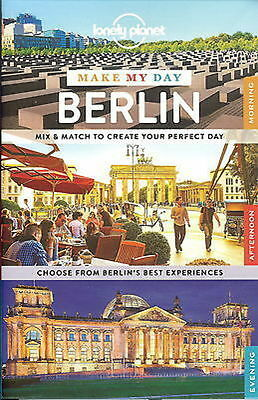Make My Day Berlin LONELY PLANET TRAVEL GUIDE