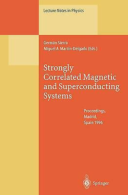 Strongly Correlated Magnetic And Superconducting Systems