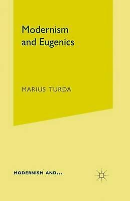 Modernism and Eugenics by Marius Turda (English) Paperback Book Free Shipping!