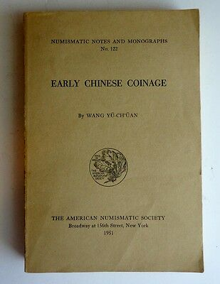 1951 Early Chinese Coinage, American Numismatic Society, Wang Yu-Ch'uan