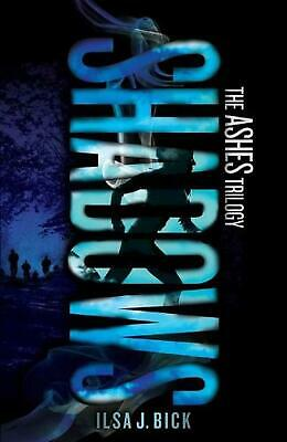 Shadows: The Ashes Trilogy by Ilsa J. Bick (English) Paperback Book Free Shippin