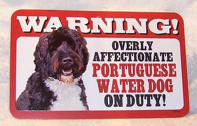 """Warning Overly Affectionate Portuguese Water Dog On Duty Wall Sign 5"""" x 8"""" Gift"""