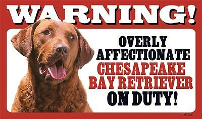Warning Overly Affectionate Chesapeake Bay Retriever On Duty Wall Sign Dog Gift