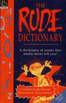 The Rude Dictionary(Paperback Book)Jim Howes-Good