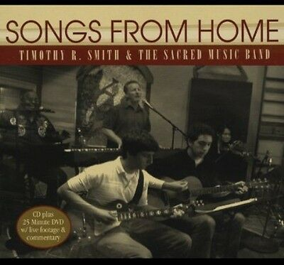 Timothy R. Smith & the Sacred Music Band - Songs from Home [New CD]