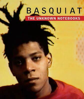 Basquiat: The Unknown Notebooks by Jean-Michel Basquiat (English) Hardcover Book