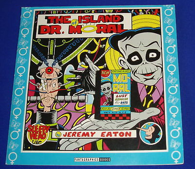 The Island of Dr Moral Jeremy Eaton. Satirical . 1st edition.