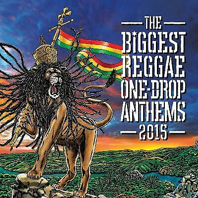 The Biggest Reggae One-Drop Anthems 2015 - New Cd Album