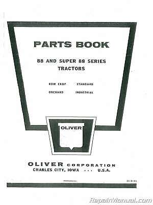 Oliver 88 And Super 88 Parts Manual