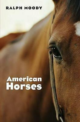 American Horses by Ralph Moody (English) Paperback Book