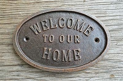 Vintage Style Cast Iron Welcome To Our Home Wall Door Sign Plaque Rusty Finish