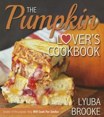 The Pumpkin Lover's Cookbook by Lyuba Brooke Paperback Book (English)