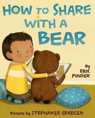 How to Share with a Bear by Eric Pinder (English) Hardcover Book Free Shipping!