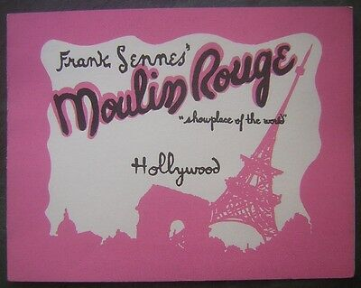 "c.1940's Frank Sennes' Moulin Rouge ""Showplace of the World"" Souvenir Folder"