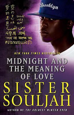 Midnight and the Meaning of Love by Sister Souljah Paperback Book (English)