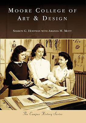 Moore College of Art & Design by Sharon G. Hoffman (English) Paperback Book Free