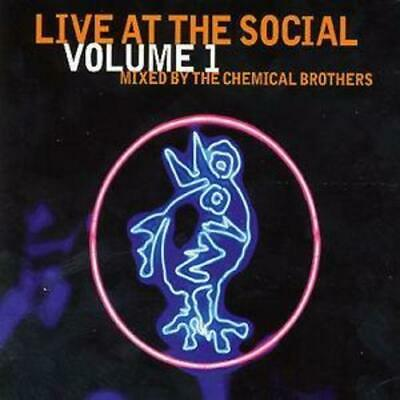 Various Artists : Live At The Social - Volume 1: MIXED BY THE CHEMICAL BROTHERS