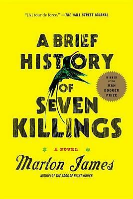 A Brief History of Seven Killings by Marlon James (English) Paperback Book Free