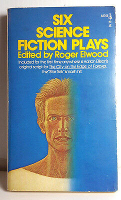 1976 Six SciFi Plays-Ellison-City on Edge Forever-Star Trek PB Book-RARE(C5759)