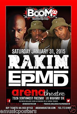 RAKIM / EPMD 2015 HOUSTON CONCERT POSTER - Hip Hop & Rap Music Legends