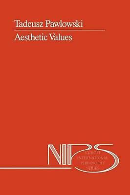 Aesthetic Values by T. Pawlowski (English) Hardcover Book Free Shipping!