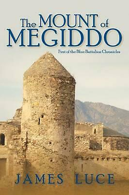 NEW The Mount of Megiddo by James Luce Paperback Book (English) Free Shipping