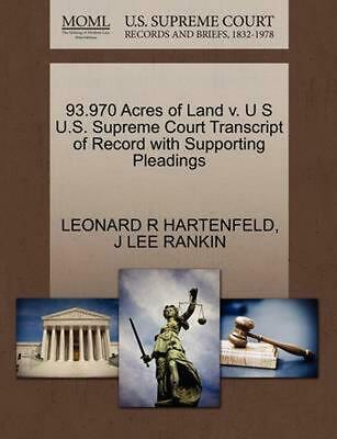 93.970 Acres of Land v. U S U.S. Supreme Court Transcript of Record with Support