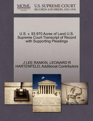 U.S. v. 93.970 Acres of Land U.S. Supreme Court Transcript of Record with Suppor