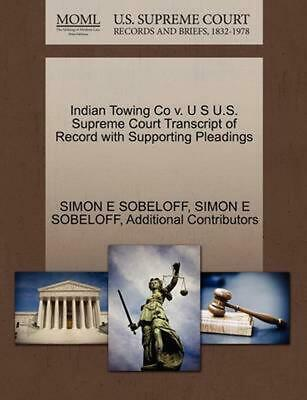 Indian Towing Co v. U S U.S. Supreme Court Transcript of Record with Supporting