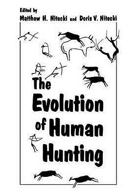 The Evolution of Human Hunting by Matthew H. Nitecki (English) Paperback Book Fr