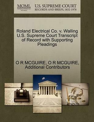 Roland Electrical Co. v. Walling U.S. Supreme Court Transcript of Record with Su