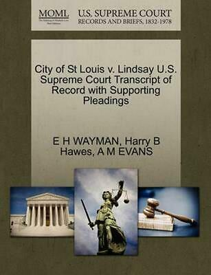 City of St Louis v. Lindsay U.S. Supreme Court Transcript of Record with Support