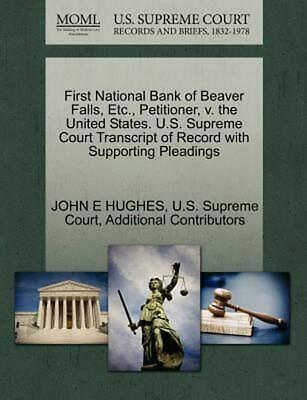 First National Bank of Beaver Falls, Etc., Petitioner, v. the United States. U.S