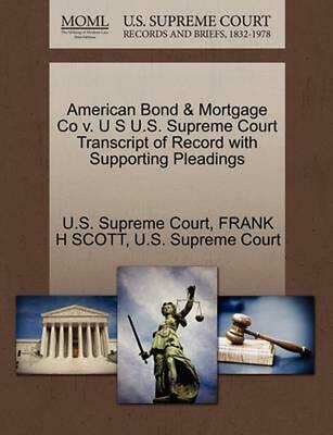 American Bond & Mortgage Co v. U S U.S. Supreme Court Transcript of Record with