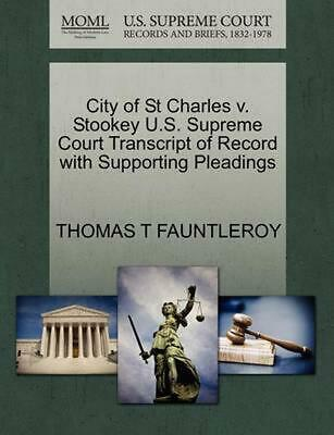 City of St Charles v. Stookey U.S. Supreme Court Transcript of Record with Suppo