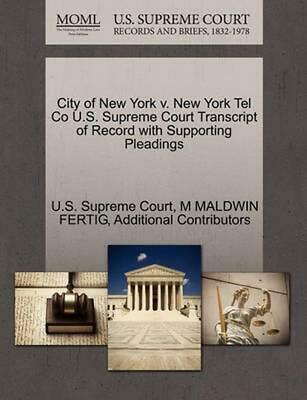 City of New York v. New York Tel Co U.S. Supreme Court Transcript of Record with