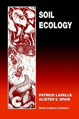 Soil Ecology by Paul Lavelle (English) Paperback Book Free Shipping!