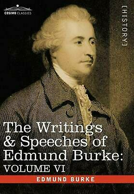 The Writings & Speeches of Edmund Burke: Volume VI - Fourth Letter on the Propos