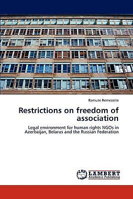 Restrictions on freedom of association: Legal environment for human rights NGOs