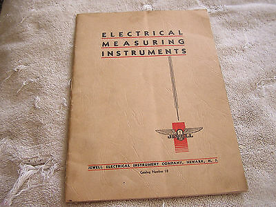 Electrical Measuring Instruments Jewell Elect Instrument Co. Catalog 18 1932