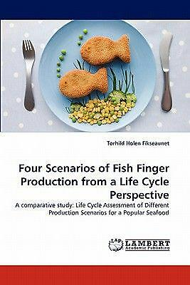 Four Scenarios of Fish Finger Production from a Life Cycle Perspective: A compar