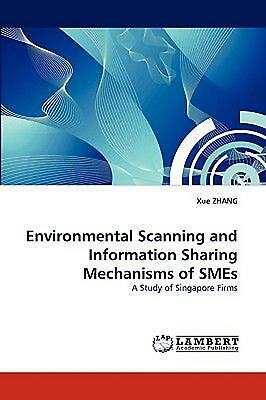 Environmental Scanning and Information Sharing Mechanisms of Smes: A Study of Si